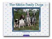 The  Nikitin Family Dogs